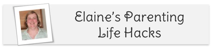 Elaine's Parenting Life Hacks